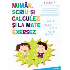 Număr, scriu și calculez și la mate exersez - cls. I, fig. 1