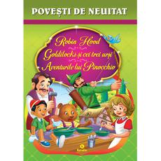 Povești de neuitat (Robin Hood Goldilocks şi cei trei urşi Aventurile lui Pinocchio), fig. 1