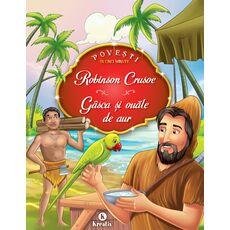 Robinson Crusoe - Gâsca şi ouăle de aur, fig. 1