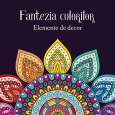 Fantezia culorilor – elemente de decor, fig. 1